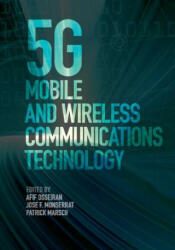5G MOBILE WIRELESS COMMNCTNS TECH (ISBN: 9781107130098)