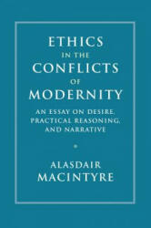 Ethics in the Conflicts of Modernity - Alasdair MacIntyre (ISBN: 9781107176454)