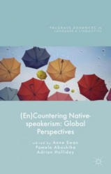 (En)Countering Native-speakerism (ISBN: 9781137463494)
