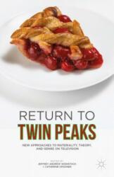 Return to Twin Peaks - Catherine Spooner (ISBN: 9781137563842)