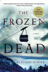 The Frozen Dead (ISBN: 9781250078346)
