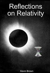 Reflections on Relativity (ISBN: 9781257033027)
