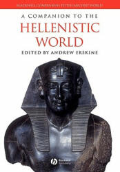 Companion to the Hellenistic World - Andrew Erskine (ISBN: 9781405132787)
