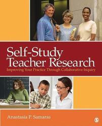 Self-study Teacher Research (ISBN: 9781412972079)