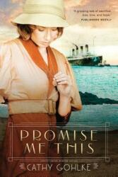 Promise Me This (ISBN: 9781414353074)