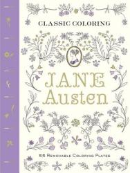 Classic Coloring: Jane Austen: 55 Removable Coloring Plates (ISBN: 9781419721496)