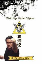 Wado Ryu Karate/Jujutsu (ISBN: 9781434319890)