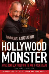Hollywood Monster: A Walk Down Elm Street with the Man of Your Dreams (ISBN: 9781439150498)