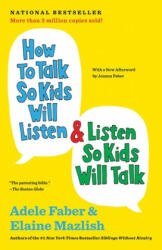 How to Talk So Kids Will Listen & Listen So Kids Will Talk (ISBN: 9781451663877)