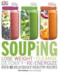 Souping - Alison Velazquez (ISBN: 9781465449306)