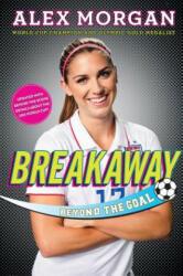 Breakaway: Beyond the Goal (ISBN: 9781481451079)
