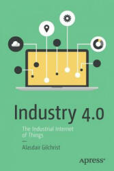 Industry 4.0 - Alasdair Gilchrist (ISBN: 9781484220467)