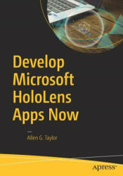 Develop Microsoft Hololens Apps Now (ISBN: 9781484222010)