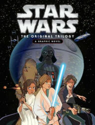 Star Wars: Original Trilogy Graphic Novel (ISBN: 9781484737842)
