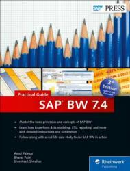 SAP BW 7.4-Practical Guide - Amol Palekar, Bharat Patel, Shreekant Shiralkar (ISBN: 9781493211913)