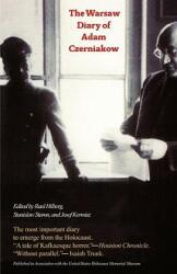 The Warsaw Diary of Adam Czerniakow: Prelude to Doom (ISBN: 9781566632300)