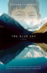 The Blue Sky - Galsan Tschinag, Katharina Rout (ISBN: 9781571310644)