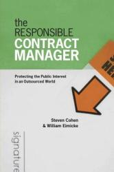 Responsible Contract Manager - Protecting the Public Interest in an Outsourced World (ISBN: 9781589012141)