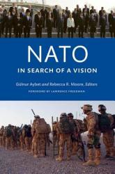 NATO in Search of a Vision (ISBN: 9781589016309)