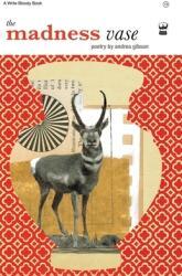 Madness Vase - Andrea Gibson (ISBN: 9781935904373)