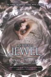 The Jewel - Amy Ewing (ISBN: 9780062235787)