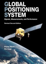Global Positioning System: Signals, Measurements, and Performance (ISBN: 9780970954428)