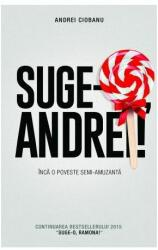 Suge-o, Andrei! (ISBN: 9786063313943)