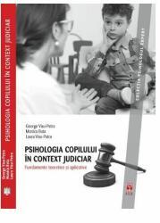 Psihologia copilului în context judiciar. Fundamente teoretice și aplicative (ISBN: 9786069770016)