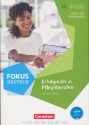 Fokus Deutsch B1/B2 - Erfolgreich in Pflegeberufen (ISBN: 9783060213054)