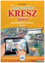Interaktív KRESZ könyv személygépkocsi-vezetők részére - 2017 (2017)