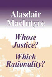 Whose Justice? Which Rationality? - Alasdair MacIntyre (1989)