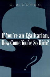 If You're an Egalitarian, How Come You're So Rich? (2001)