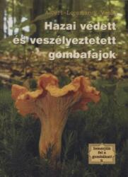Hazai védett és veszélyeztetett gombafajták (2011)