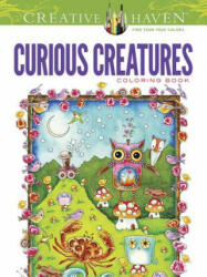 Creative Haven Curious Creatures Coloring Book - Amy Weber, Creative Haven (2013)
