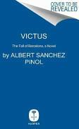 Victus - The Fall of Barcelona, a Novel (2014)