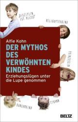 Der Mythos des verwhnten Kindes (2015)