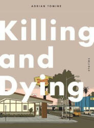 Killing and Dying (2015)