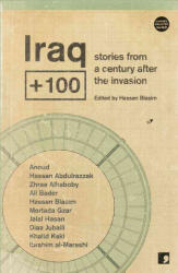 Iraq+100 - Stories from Another Iraq (2016)
