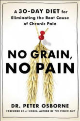 No Grain, No Pain - Peter Osborne, Olivia Bell Buehl (2016)