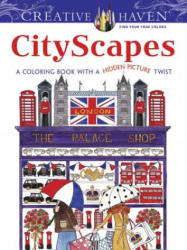 Creative Haven Cityscapes: A Coloring Book with a Hidden Picture Twist (2015)