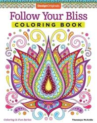 Follow Your Bliss Coloring Book (2015)
