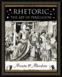 Rhetoric - The Art of Persuasion (2015)