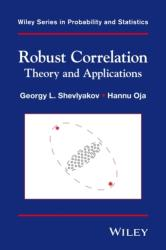 Robust Correlation - Hannu Oja, George Shevlyakov (2016)