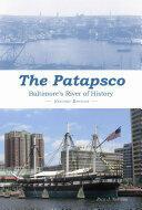 Patapsco - Baltimore's River of History (2016)
