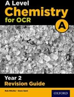 OCR A LEVEL CHEMISTRY YEAR 2 REVISION GU (2016)