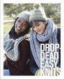 Drop-Dead Easy Knits (2016)