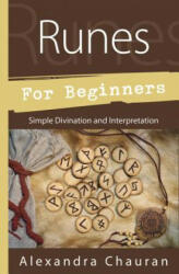 Runes for Beginners - Simple Divination and Interpretation (2016)