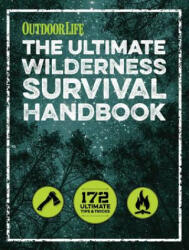 Ultimate Wilderness Survival Handbook (2016)
