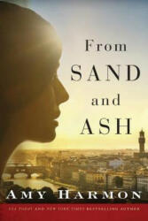 From Sand and Ash - Amy Harmon (2016)