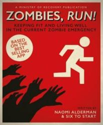 Zombies, Run! - Naomi Alderman (2016)